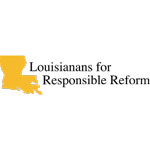 Louisianans for Responsible Reform